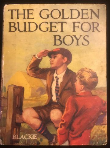 The Golden Budget for Boys, Vintage / Antiquarian Boys Book 1929